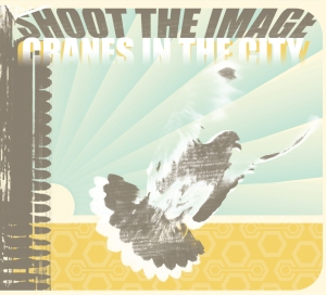 CD Review - Shoot The Image - Cranes In The City